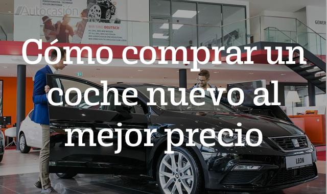 Cómo comprar un coche nuevo al mejor precio