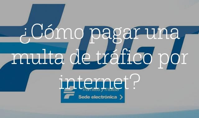 Cómo pagar una multa de tráfico por internet
