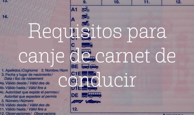 Requisitos para canje de carnet de conducir 1